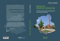 Bruxelles, région de l'innovation Évolution et perspectives de développement des centralités bruxelloises van Priscilla Ananian
