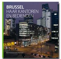 Brussel, haar kantoren en bedienden
