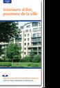Feuillet de l'urbanisme - Intérieurs d'îlot, poumons de la ville